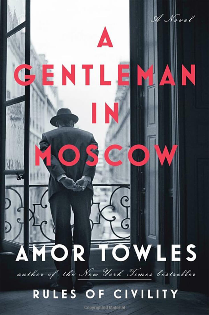 A Gentleman in Moscow: Amor Towles