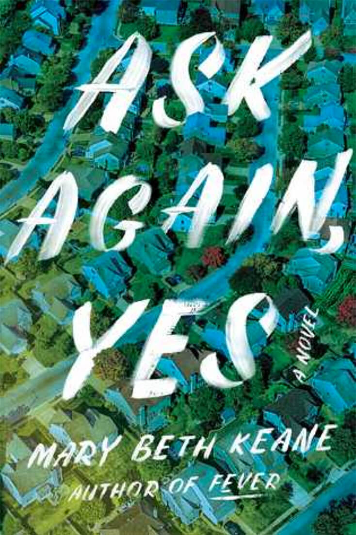 Ask Again, Yes: Mary Beth Keane