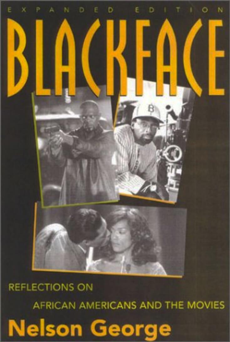 Blackface: Nelson George