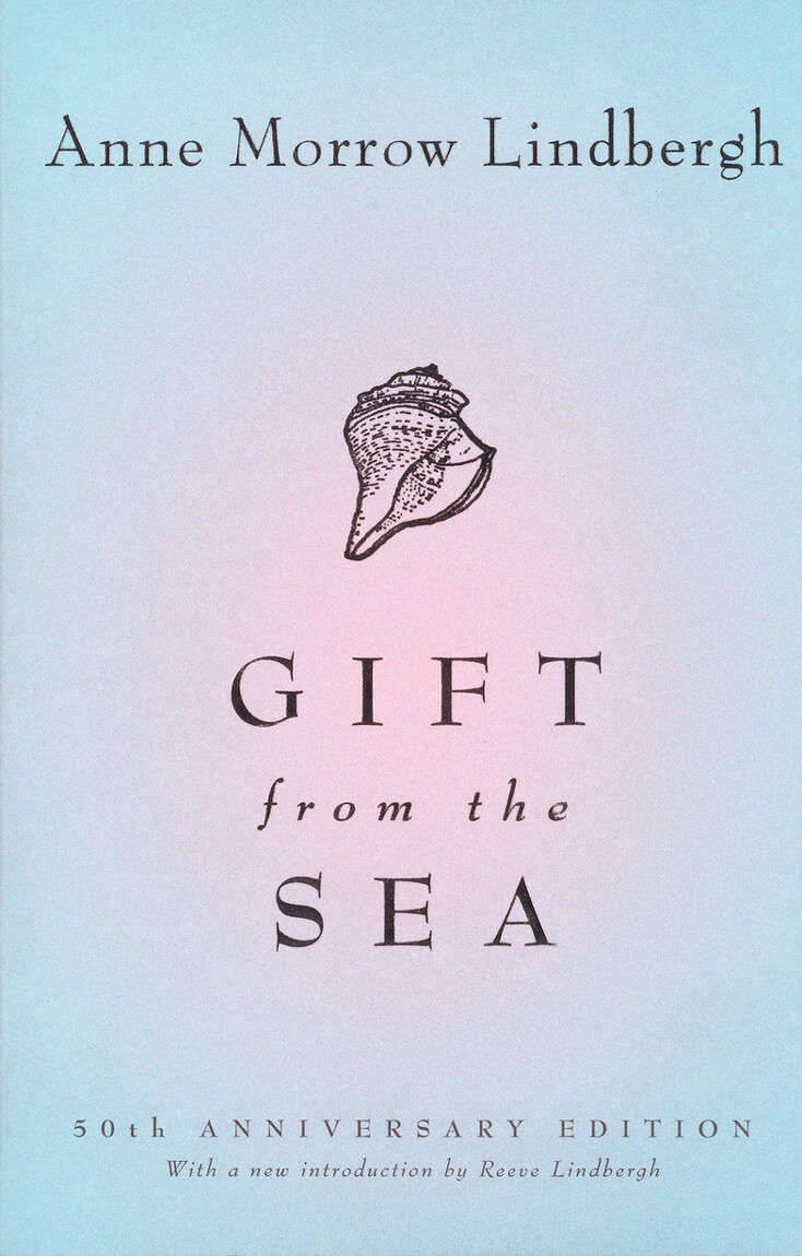 Gift From the Sea: Anne Morrow Lindbergh