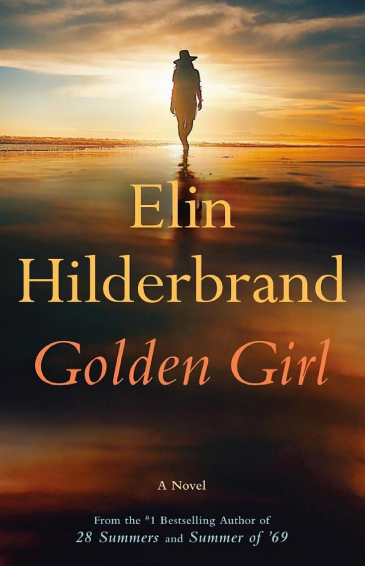 Golden Girl: Elin Hilderbrand
