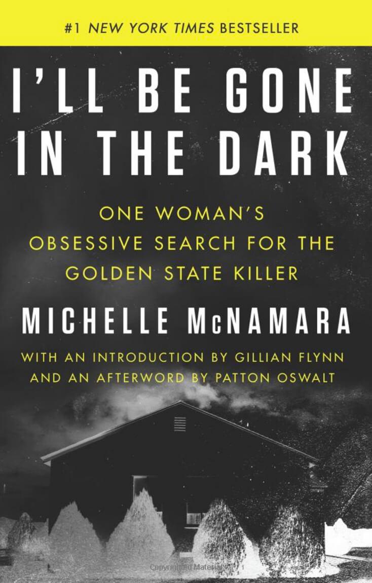 I'll Be Gone In The Dark: Michelle McNamara