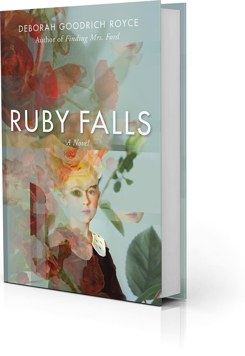 <i>Ruby Falls</i> — Coming Soon!: Deborah Goodrich Royce