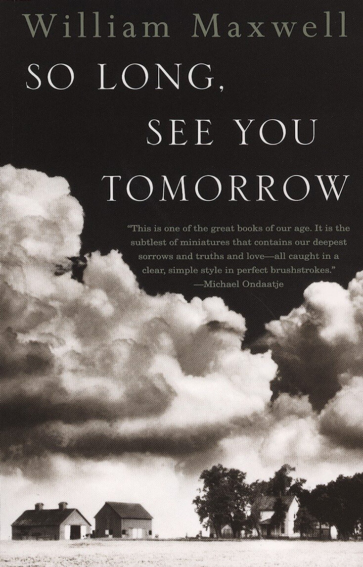 So Long, See You Tomorrow: William Maxwell