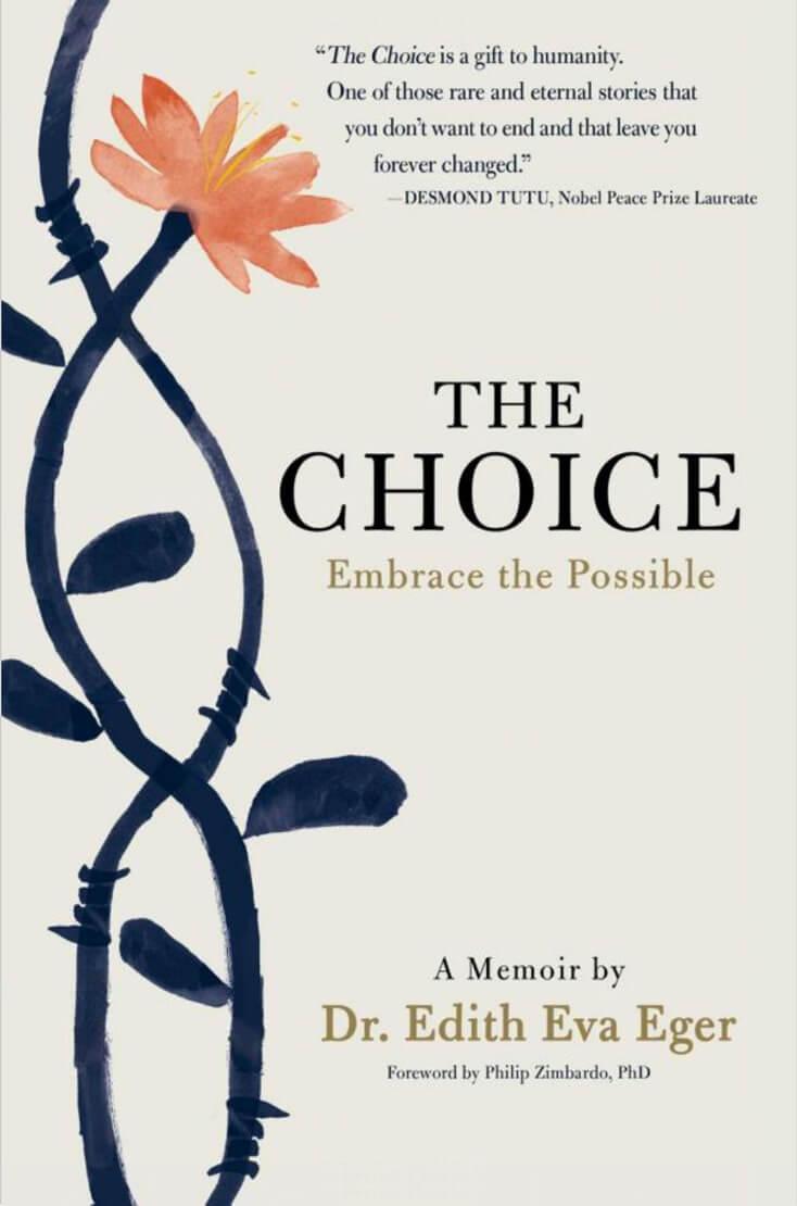 The Choice: Dr. Edith Eva Eger