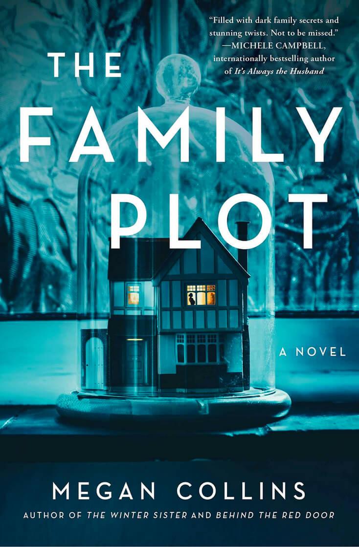 The Family Plot: Megan Collins