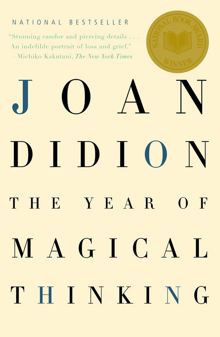 A Year of Magical Thinking: Joan Didion
