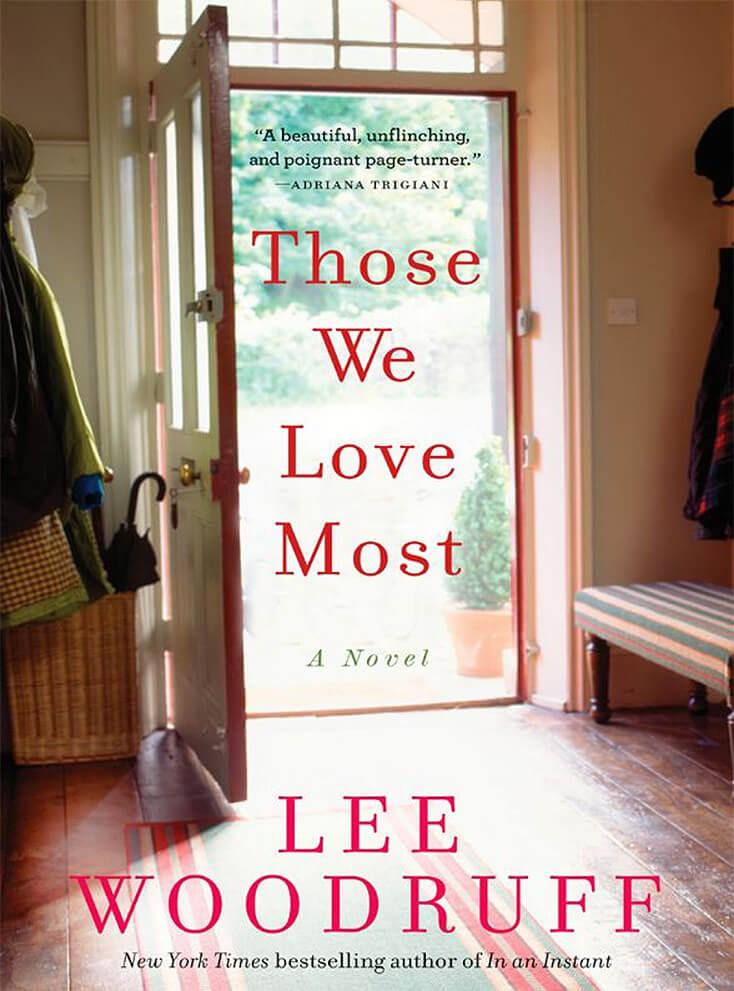 Those We Love Most: Lee Woodruff