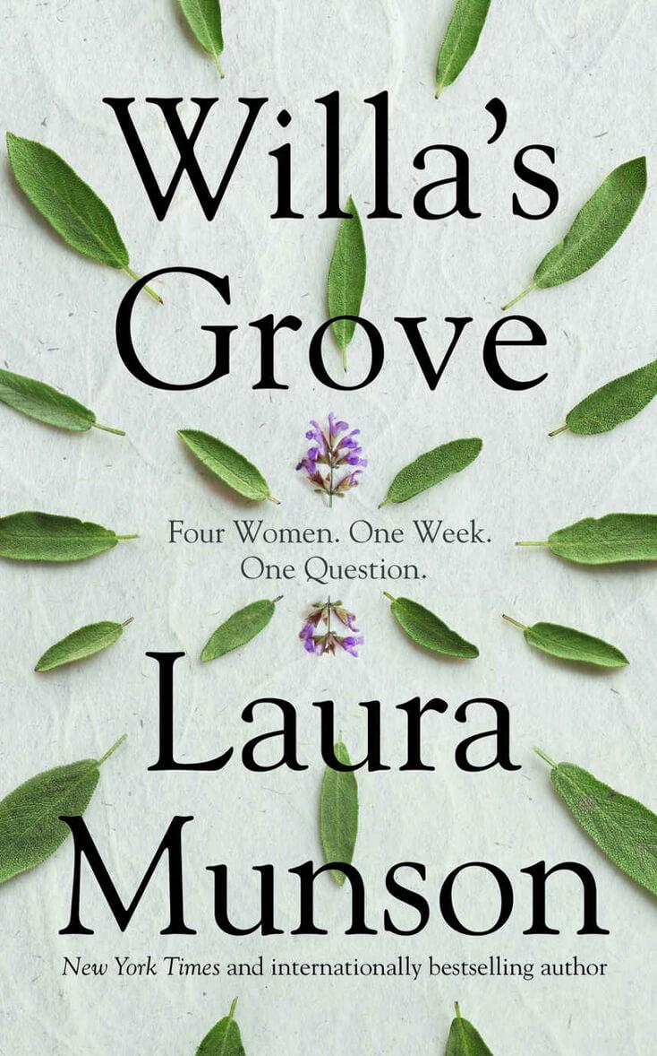 Willa's Grove: Laura Munson
